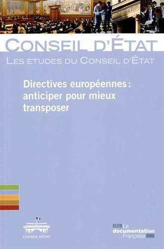 Directives européennes : anticiper pour mieux transposer par Conseil d'Etat