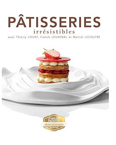 Le meilleur pâtissier, les professionnels par Collectif