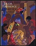 Jacob Lawrence: American Painter by Ellen Harkins Wheat (1986-03-23)