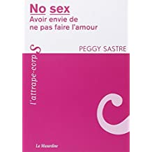 No sex - Avoir envie de ne pas faire l'amour