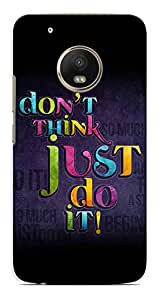 Kaira High Quality Printed Designer Back Case Cover For Motorola Moto G5 Plus(dntthink)