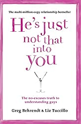He's Just Not That Into You: Greg Behrendt & Liz Tuccillo