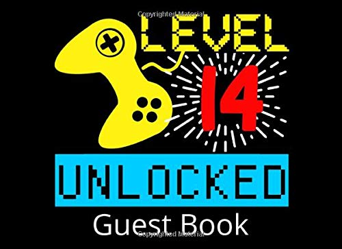 Level 14 Unlocked Guest Book: 14th Birthday Party Guestbook and Keepsake Book for 14 Year Olds
