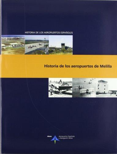 Historia de los aeropuertos de Melilla (Historia de los aeropuertos españoles)