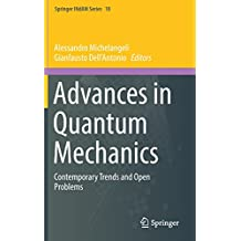 Advances in Quantum Mechanics: Contemporary Trends and Open Problems