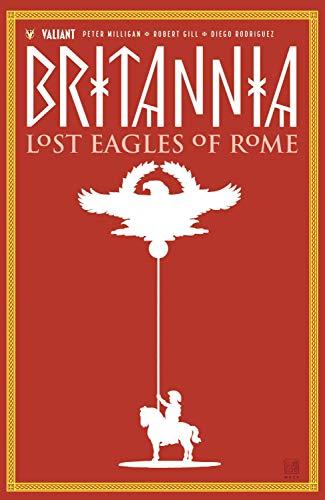 Britannia Volume 3: Lost Eagles of Rome por Peter Milligan
