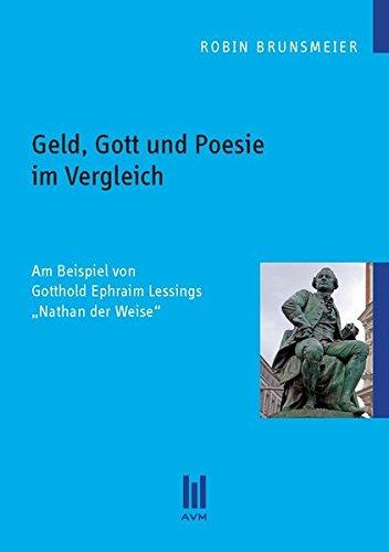 Geld, Gott und Poesie im Vergleich (Beiträge zur Literaturwissenschaft)