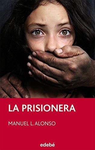 La prisionera (PERISCOPIO) por Manuel Luis Alonso Gómez