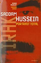 L'Irak de Saddam Hussein, portrait total (Editions 1 - Documents/Actualité)
