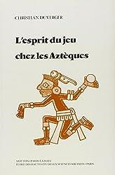 L'esprit du jeu chez les Aztèques