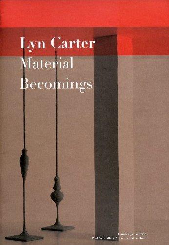 Lyn Carter: Material Becomings
