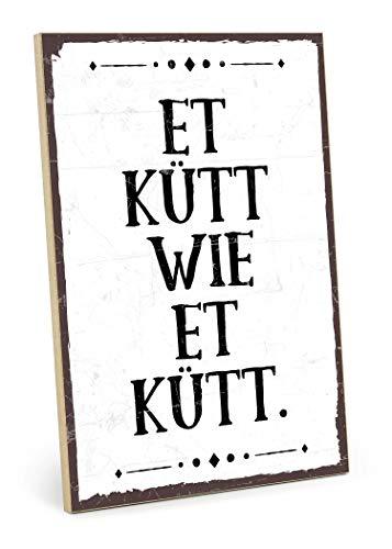 TypeStoff Holzschild mit Spruch – ET KÜTT WIE ET KÜTT – im Vintage-Look mit Zitat als Geschenk und Dekoration zum Thema Schicksal, Karma und Köln