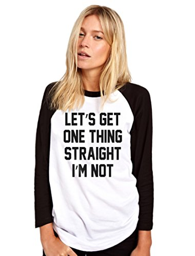 HotScamp Let's Get One Thing Straight, I'm Not - Womens Baseball Top