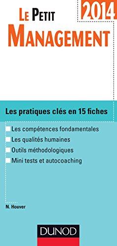 Le petit Management 2014-3e édition: Les pratiques clés en 14 fiches par Nathalie Houver