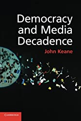 Democracy and Media Decadence
