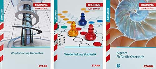 STARK Training Gymnasium - Algebra - Stochastik - Geometrie Fit für die Oberstufe