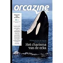 Orcazine - Nr. 1: Magazine voor orcaholics (Nederlandse editie)