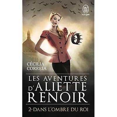 Les Aventures d'Aliette Renoir, Tome 2 : Dans l'ombre du roi