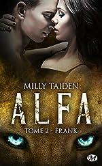 A.L.F.A., T2 - Frank de Milly Taiden