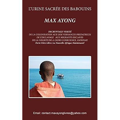 L'URINE SACRÉE DES BABOUINS (NOUVELLE AFRIQUE t. 1)