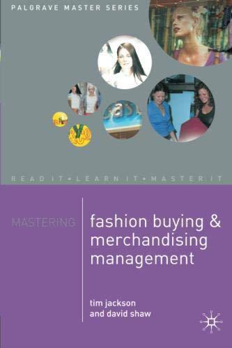 Mastering Fashion Buying and Merchandising Management (Palgrave Master Series) por Tim Jackson