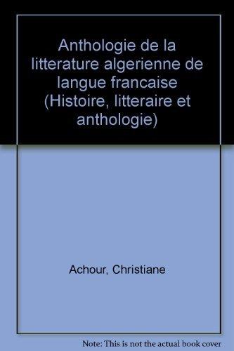ACHOUR/ANTHOLOG.LITT.ALG    (Ancienne Edition)
