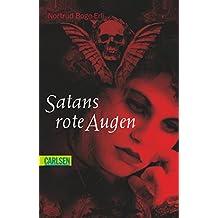 Satans rote Augen