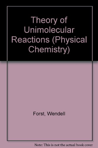 Theory of Unimolecular Reactions (Physical Chemistry)