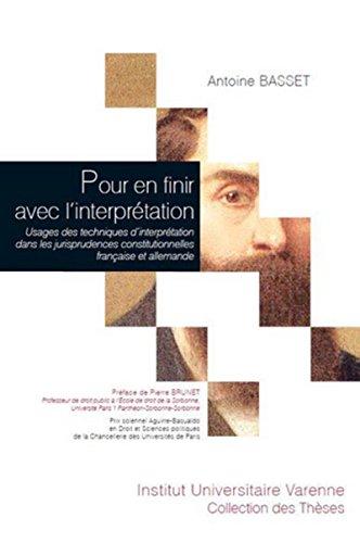 Pour en finir avec l'interprétation. Usages des techniques d'interprétation dans les jurisprudences