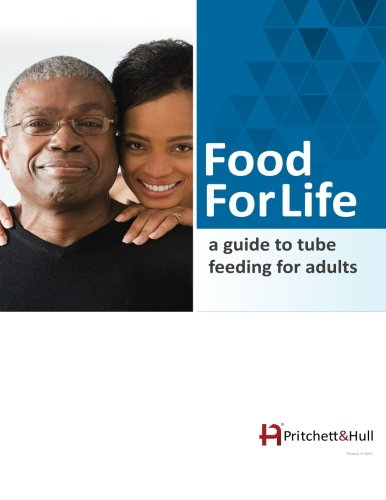Food For Life: a guide to tube feeding for adults -