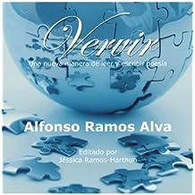 Vervir: Una Nueva Manera De Leer Y Escribir Poesia / a New Way to Read and Write Poetry, Color Version