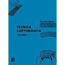Técnica cartomágica volumen 4