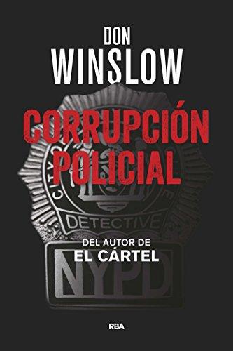 Corrupción Policial (NOVELA POLICÍACA) por Don Winslow