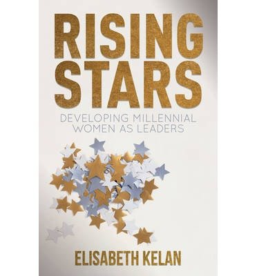 Rising Stars: Developing Millennial Women as Leaders (Hardback) - Common