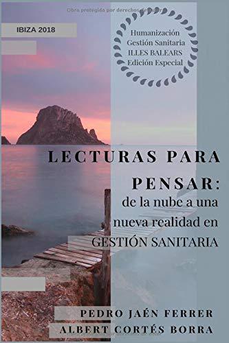 Lecturas para pensar: de la nube a una nueva realidad en gestión sanitaria: Edición Especial SATSE Ibiza y Formentera