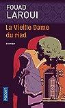La Vieille Dame du Riad par Laroui