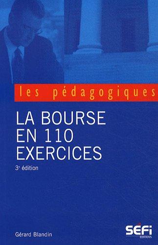 La Bourse en 110 exercices par Gérard Blandin