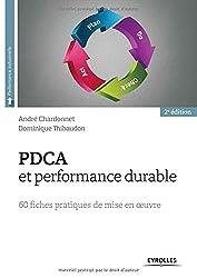 PDCA et performance durable : 60 fiches pratiques de mise en oeuvre