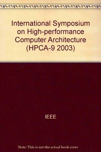 High-Performance Computer Architecture (Hpca-9 2003), 9th International Symposium -