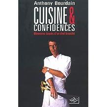 Cuisines et confidences : Mémoires toqués d'un chef branché