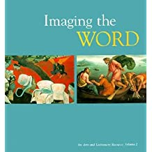 Imaging the Word: An Arts and Lectionary Resource: Volume 2