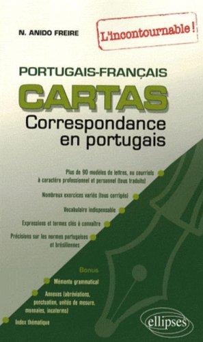 Cartas, livre de correspondance : Portugais-Francais : l'incontournable par Naiade Anido Freire