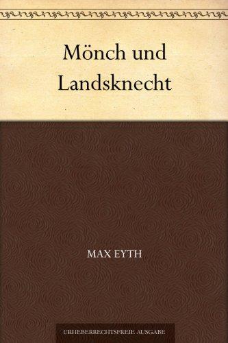 Mönch und Landsknecht: Erzählung aus dem Bauernkrieg.