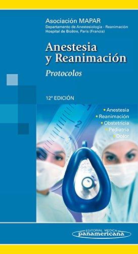 Anestesia y Reanimación: Protocolos