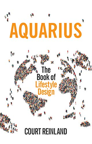 Aquarius ― The Book of Lifestyle Design (English Edition)