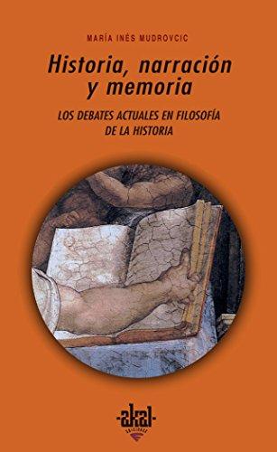 Historia, narración y memoria (Universitaria) por María Inés Mudrovcic