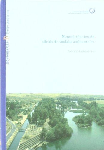 Manual tecnico de calculo de caudales ambientales por Fernando Magdaleno Mas