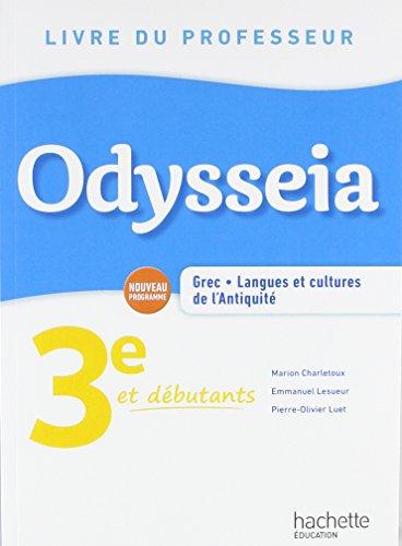 Odysseia Grec 3e - Livre du Professeur - Éd. 2018 par Marion Charletoux