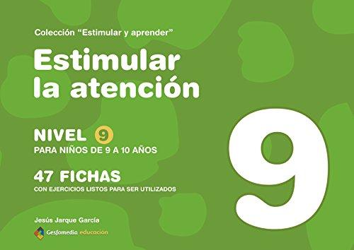 Estimular La Atencion 9 (Estimular Y Aprender) por Jesus Jarque Garcia