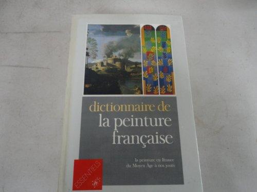 Dictionnaire de la peinture française :...